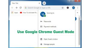 Use Google Chrome Guest Mode